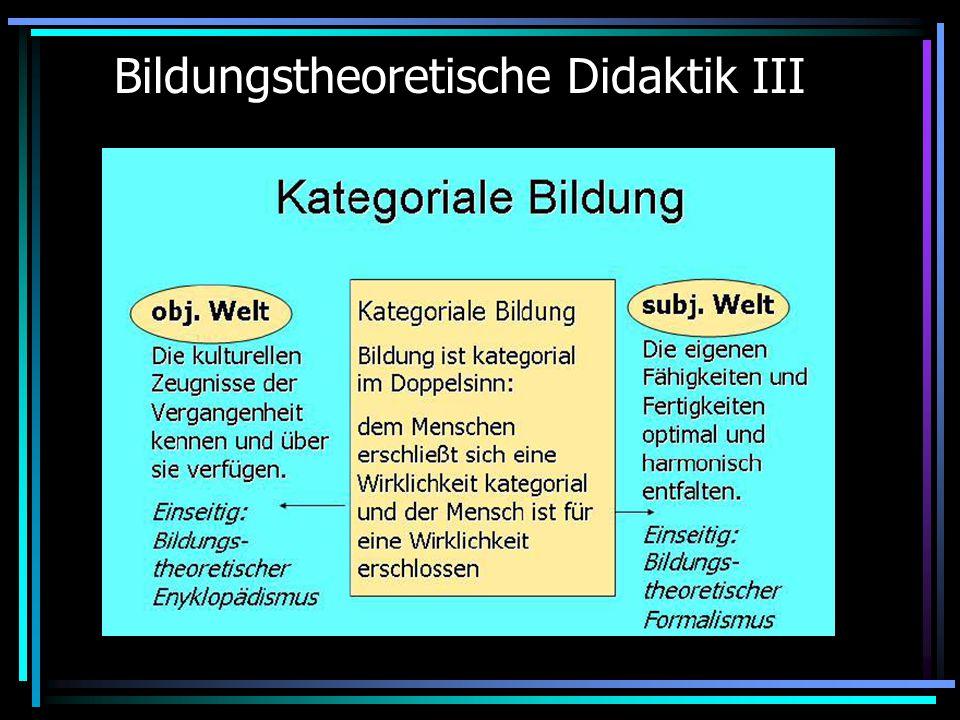 Bildungstheoretische Didaktik III