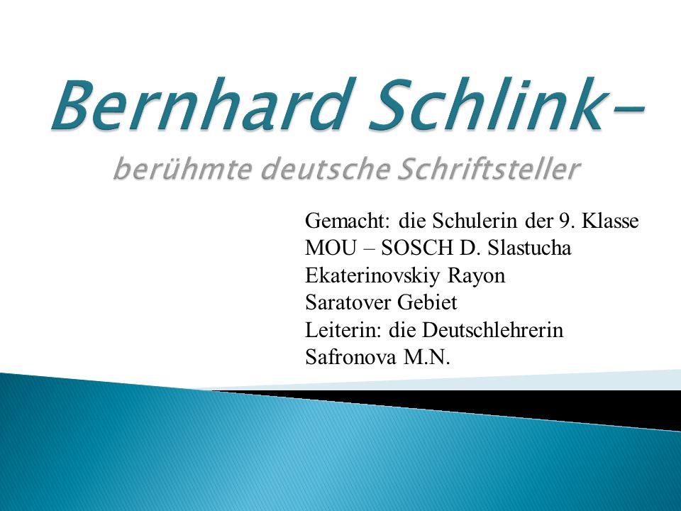 Bernhard Schlink- berühmte deutsche Schriftsteller
