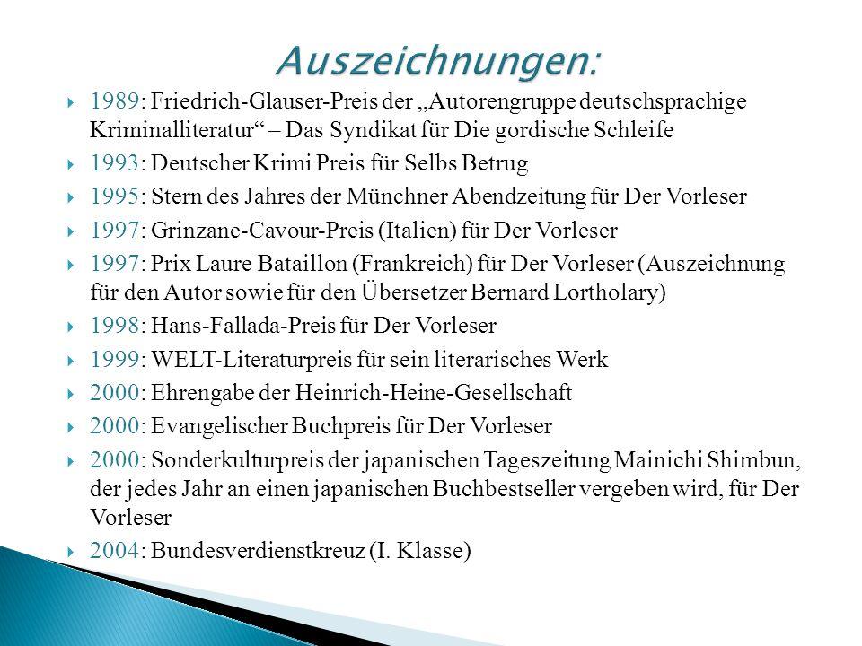 """Auszeichnungen: 1989: Friedrich-Glauser-Preis der """"Autorengruppe deutschsprachige Kriminalliteratur – Das Syndikat für Die gordische Schleife."""