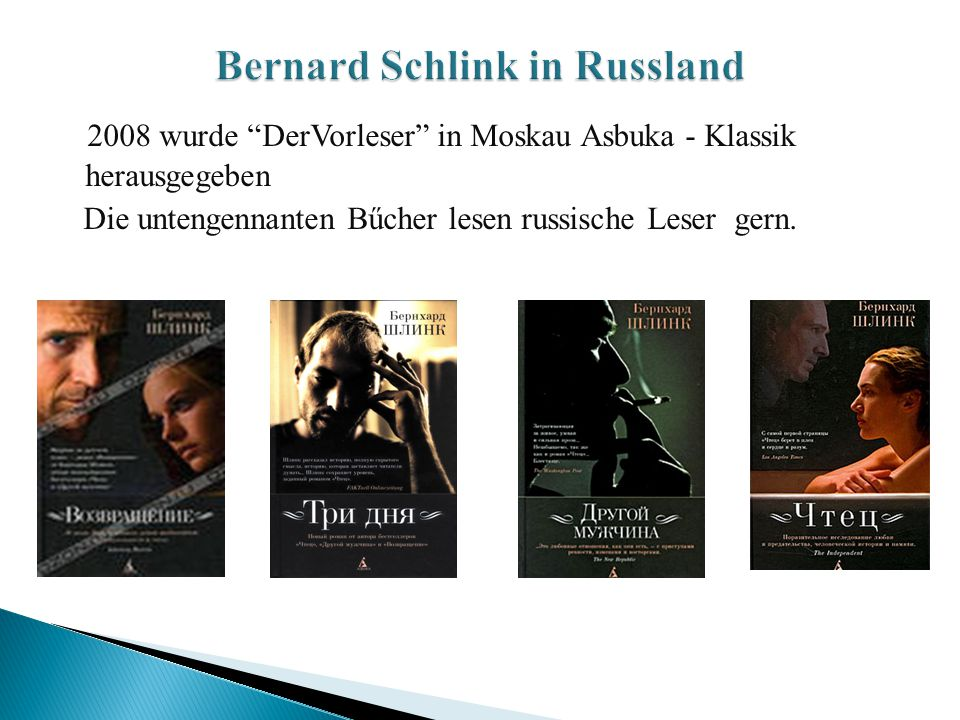 Bernard Schlink in Russland