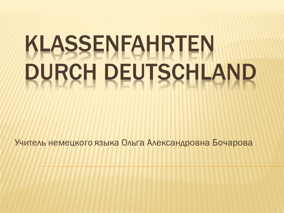 Klassenfahrten durch Deutschland