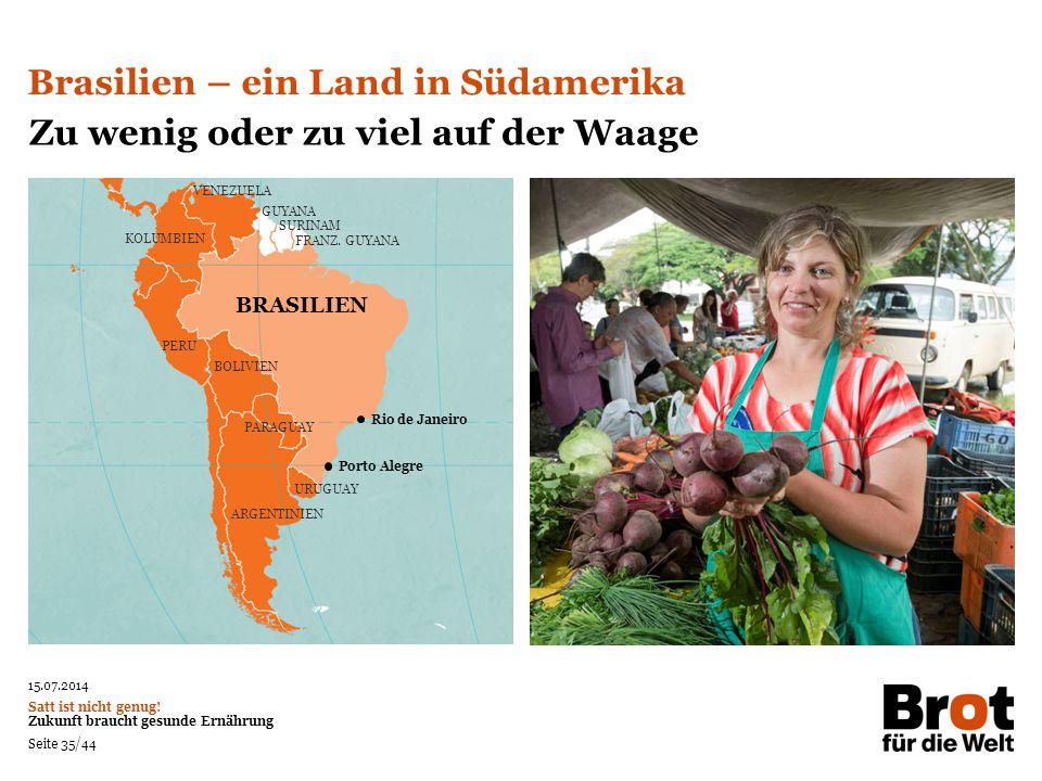 Brasilien – ein Land in Südamerika Zu wenig oder zu viel auf der Waage