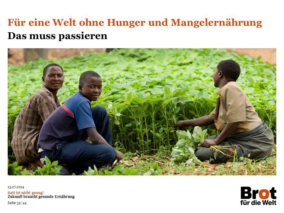 Für eine Welt ohne Hunger und Mangelernährung Das muss passieren