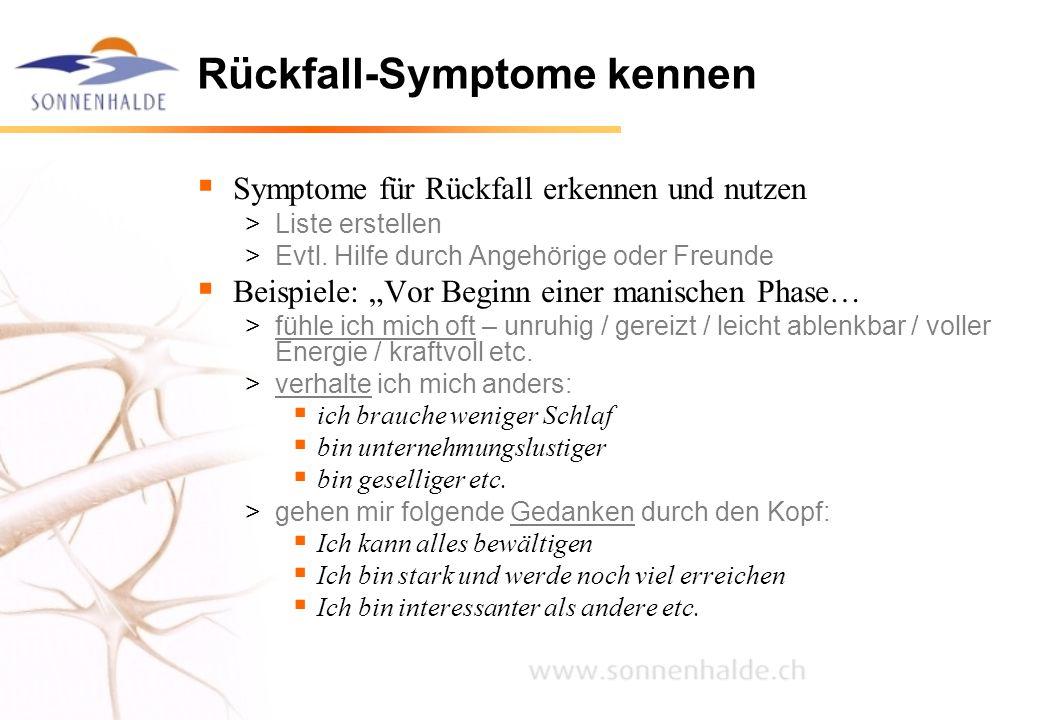 Rückfall-Symptome kennen