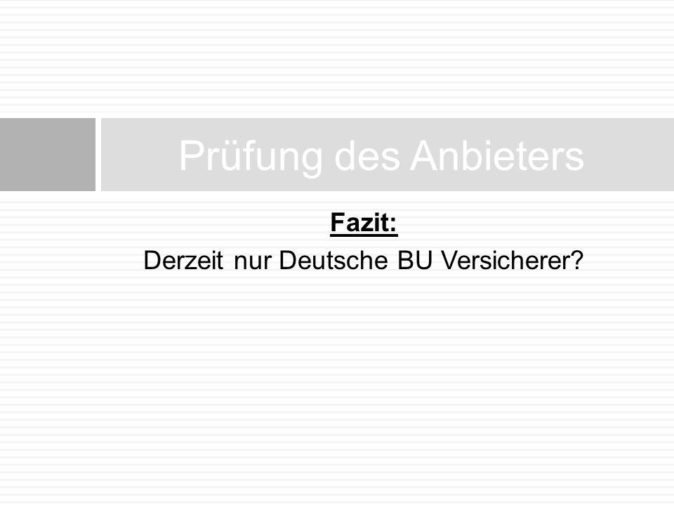 Derzeit nur Deutsche BU Versicherer