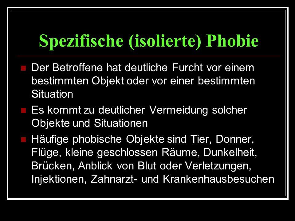 Spezifische (isolierte) Phobie