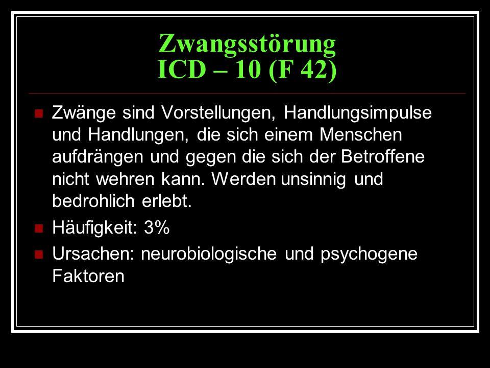 Zwangsstörung ICD – 10 (F 42)