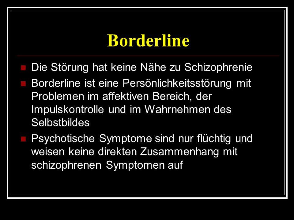 Borderline Die Störung hat keine Nähe zu Schizophrenie