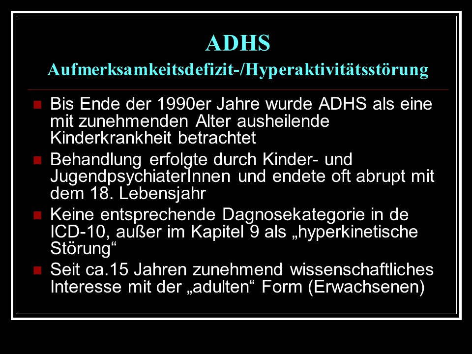 ADHS Aufmerksamkeitsdefizit-/Hyperaktivitätsstörung