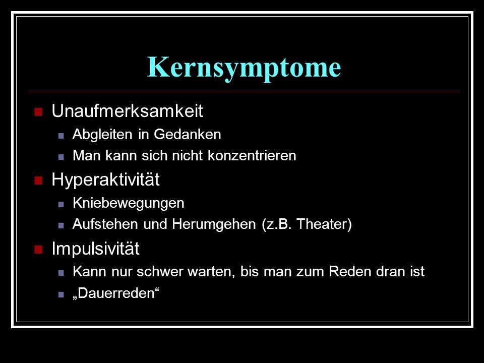 Kernsymptome Unaufmerksamkeit Hyperaktivität Impulsivität