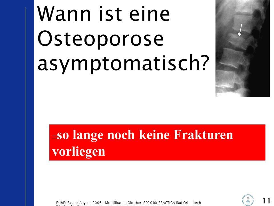 Wann ist eine Osteoporose asymptomatisch