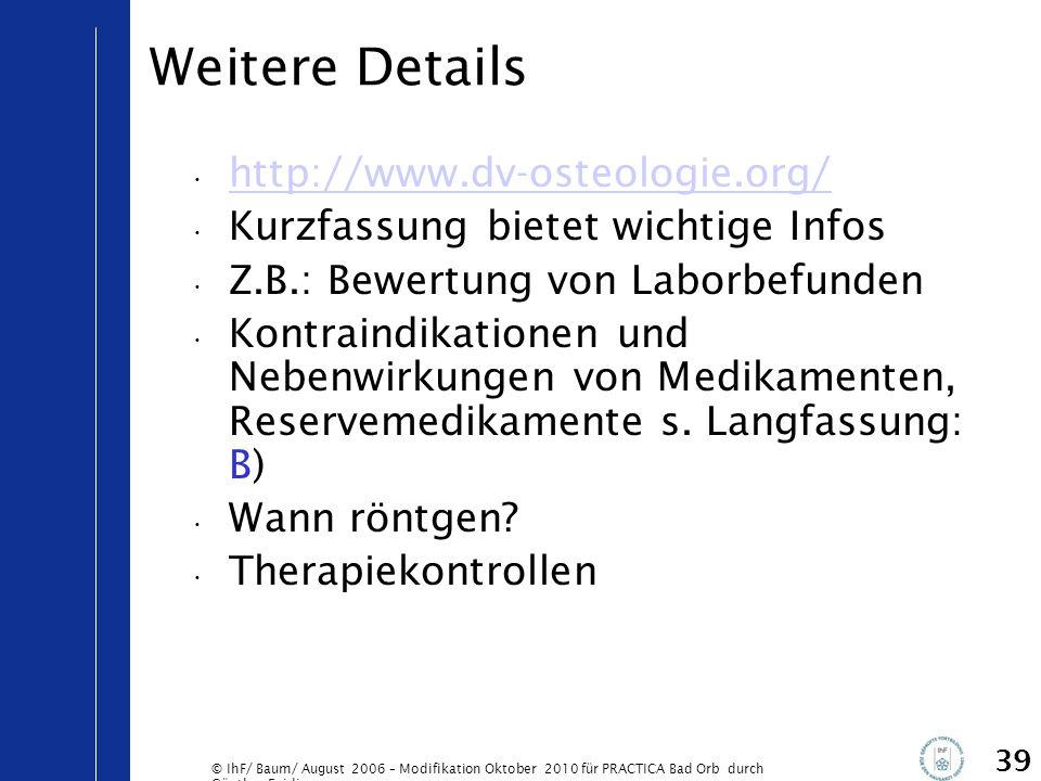 Weitere Details http://www.dv-osteologie.org/