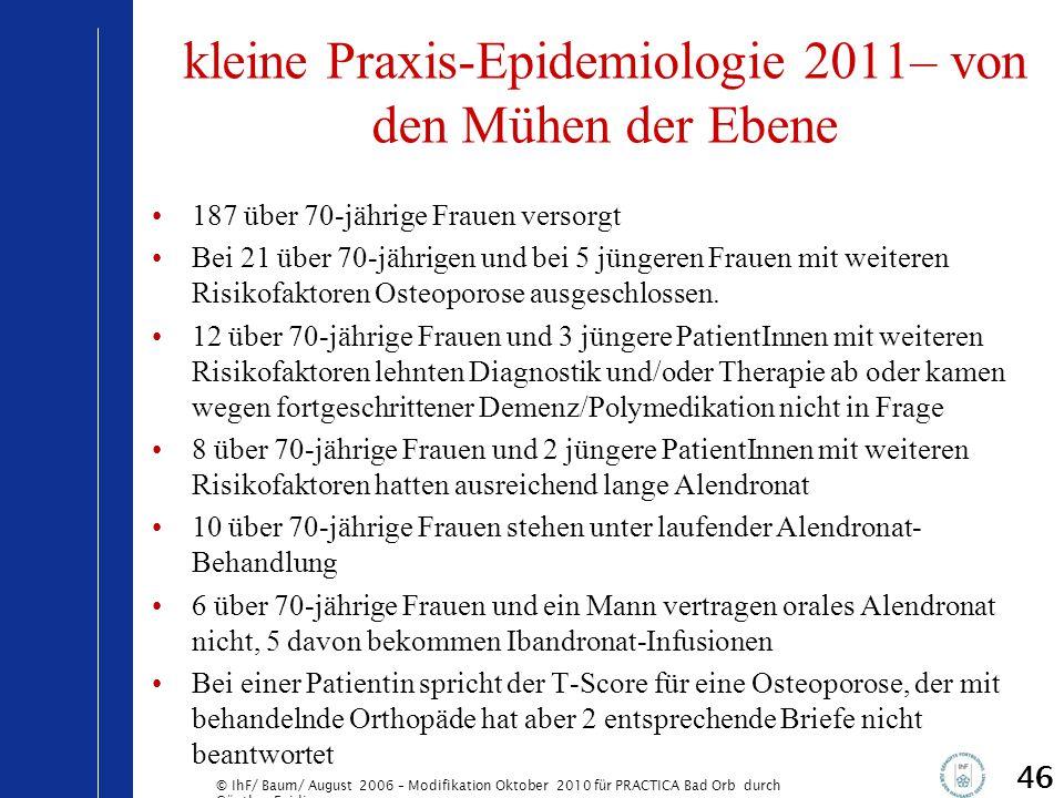 kleine Praxis-Epidemiologie 2011– von den Mühen der Ebene