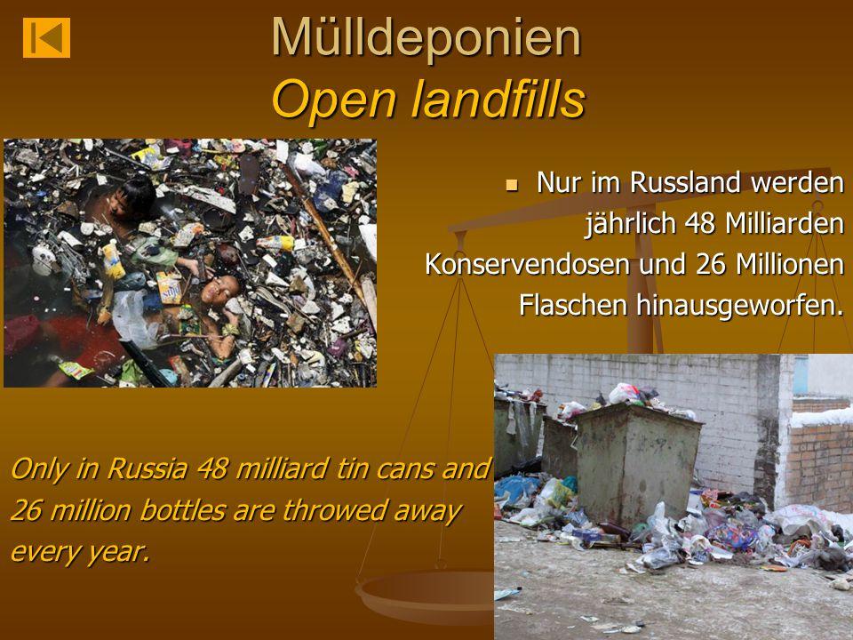 Mülldeponien Open landfills