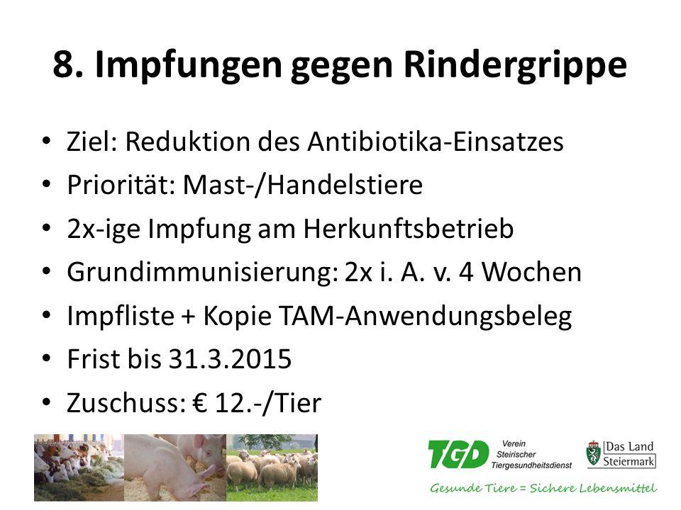 8. Impfungen gegen Rindergrippe