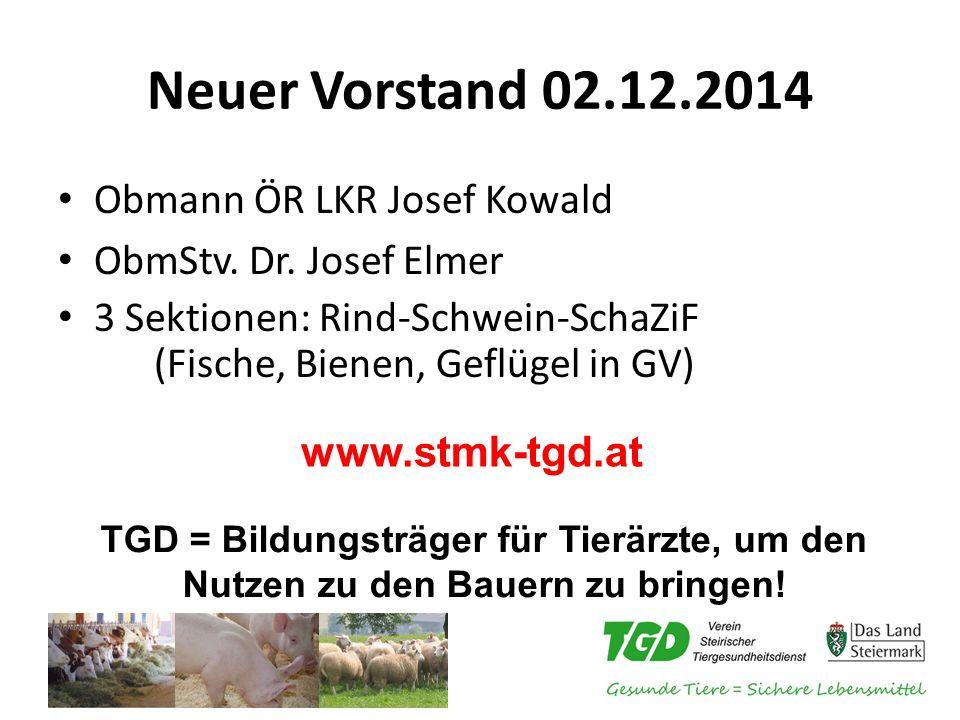 Neuer Vorstand 02.12.2014 Obmann ÖR LKR Josef Kowald