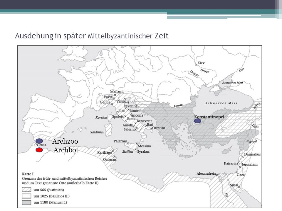 Ausdehung in später Mittelbyzantinischer Zeit