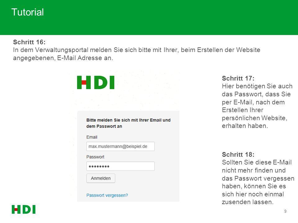 Tutorial Schritt 16: In dem Verwaltungsportal melden Sie sich bitte mit Ihrer, beim Erstellen der Website angegebenen, E-Mail Adresse an.