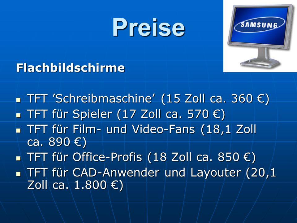Preise Flachbildschirme TFT 'Schreibmaschine' (15 Zoll ca. 360 €)