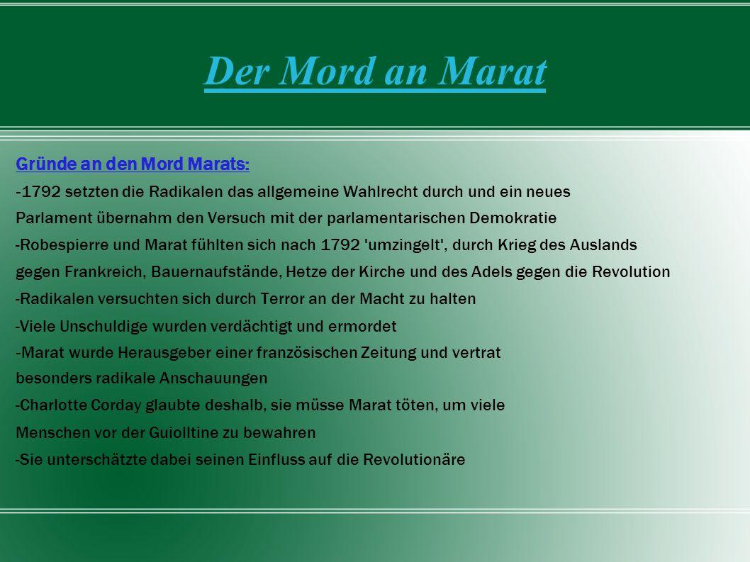 Der Mord an Marat Gründe an den Mord Marats: