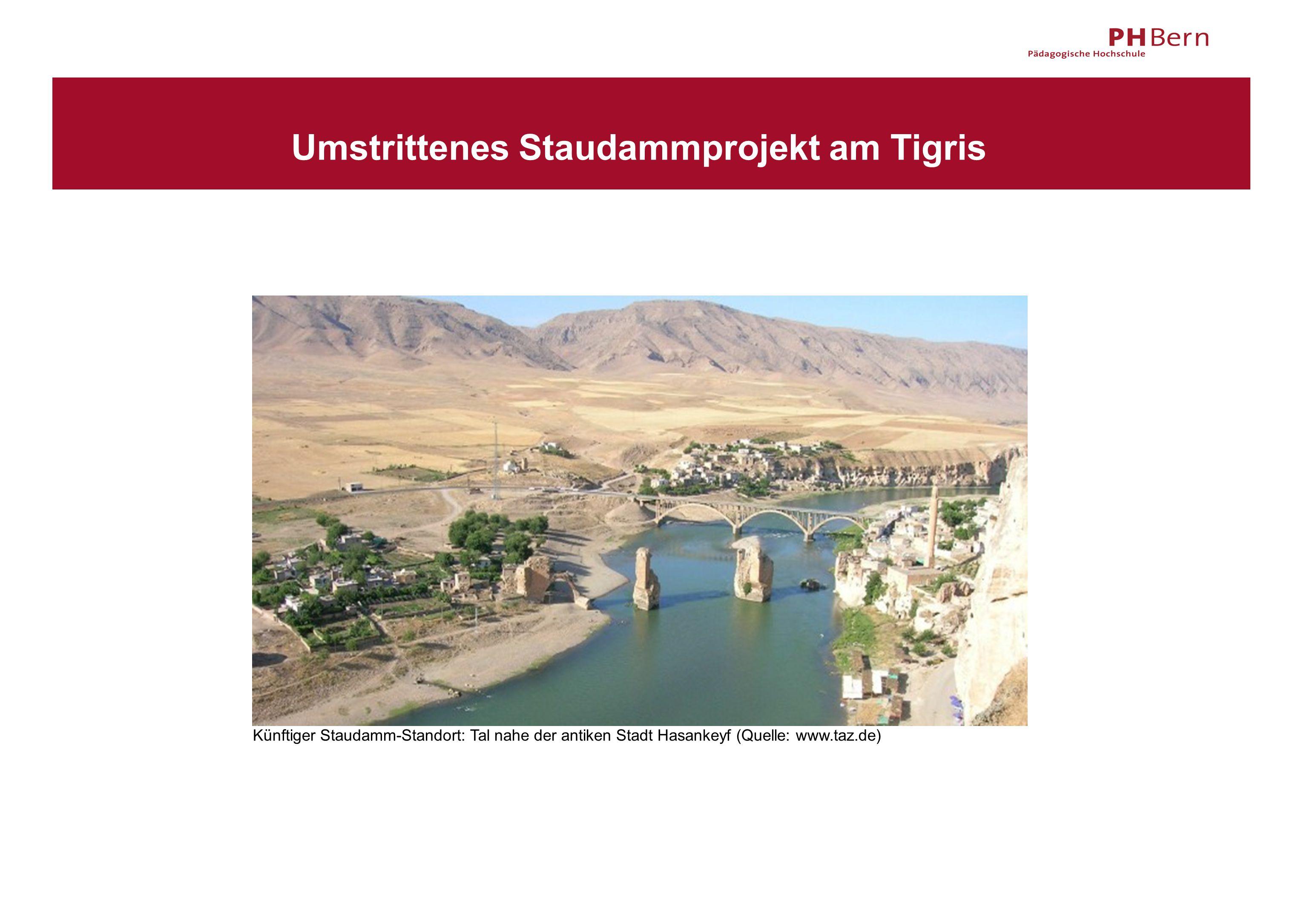 Umstrittenes Staudammprojekt am Tigris