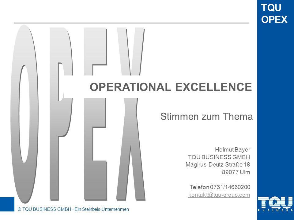 OPEX OPERATIONAL EXCELLENCE Stimmen zum Thema Helmut Bayer