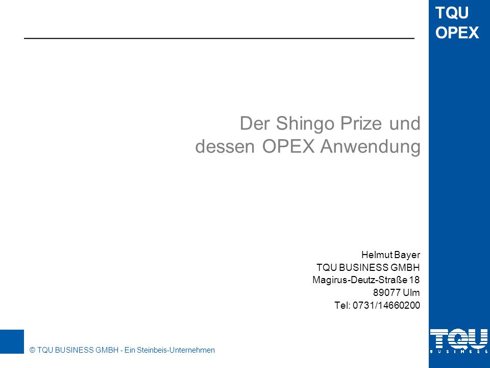 Der Shingo Prize und dessen OPEX Anwendung
