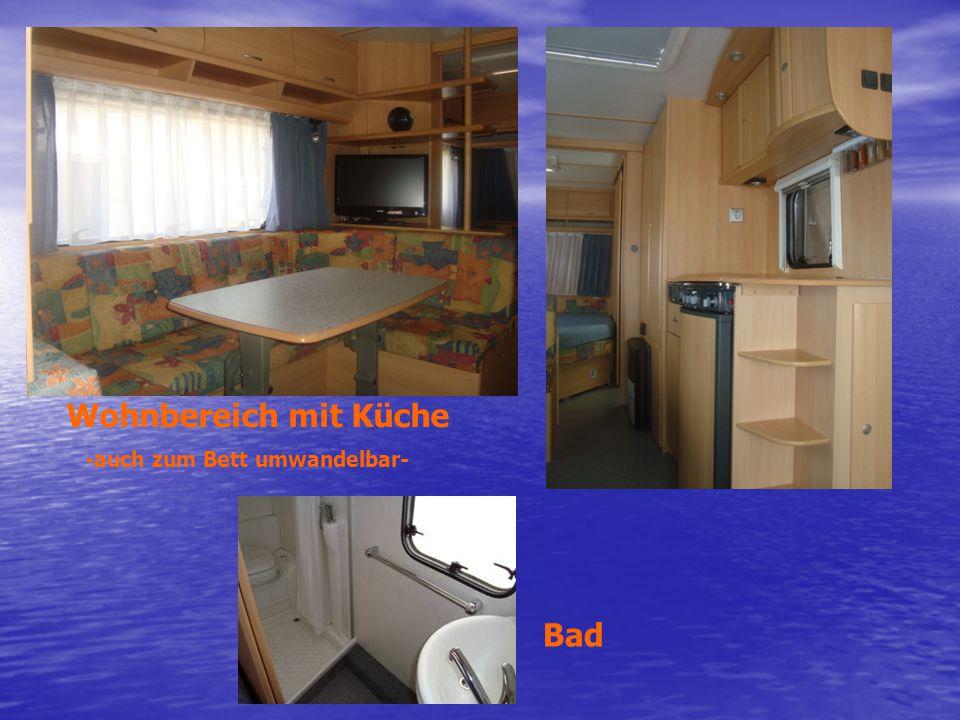 Wohnbereich mit Küche -auch zum Bett umwandelbar- Bad