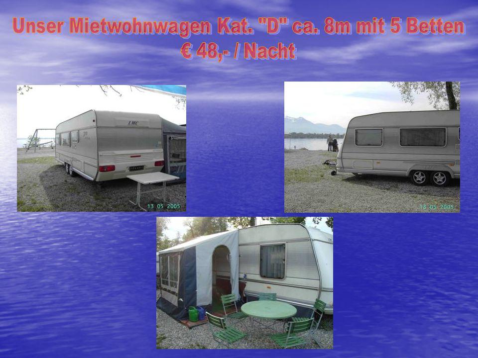 Unser Mietwohnwagen Kat. D ca. 8m mit 5 Betten
