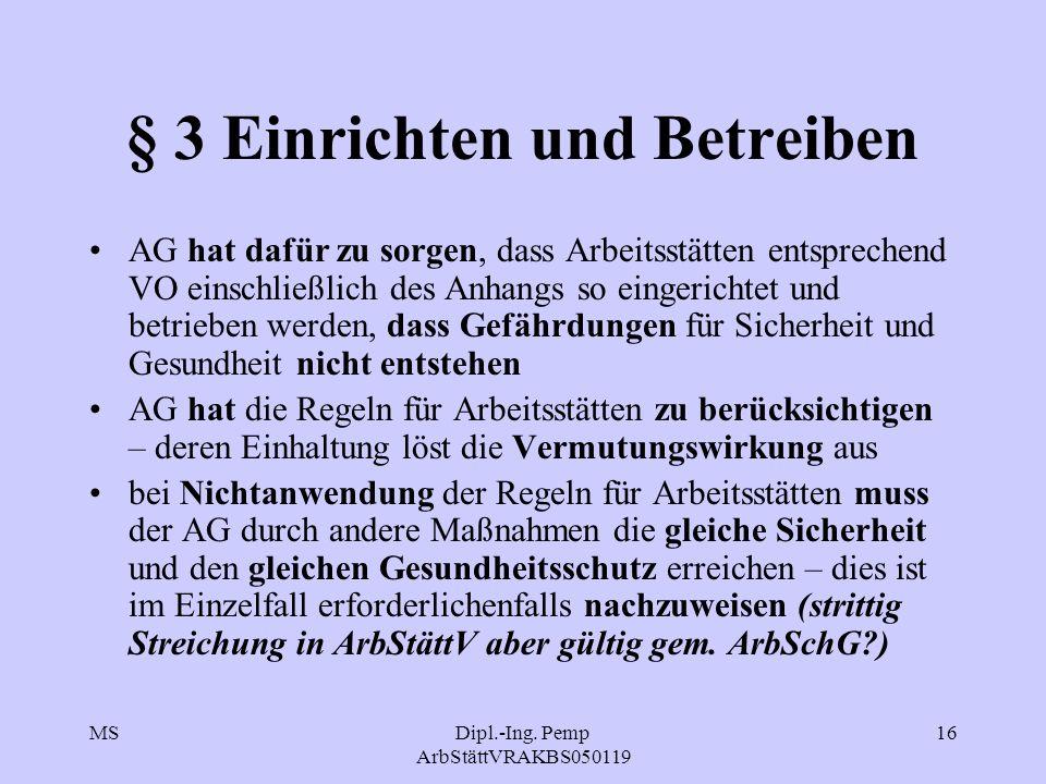§ 3 Einrichten und Betreiben