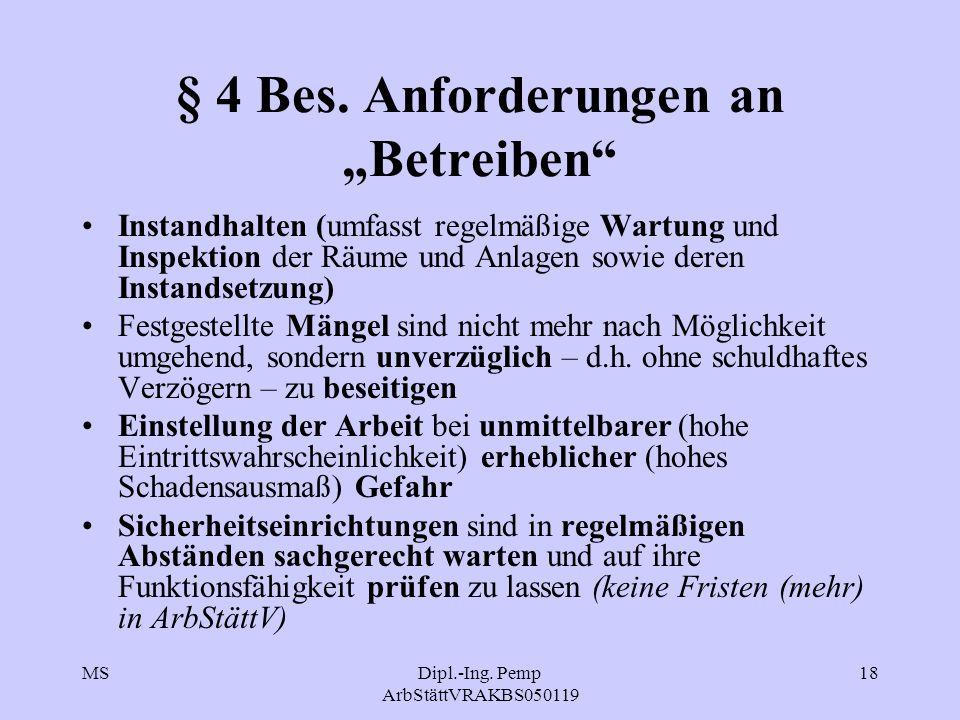 """§ 4 Bes. Anforderungen an """"Betreiben"""