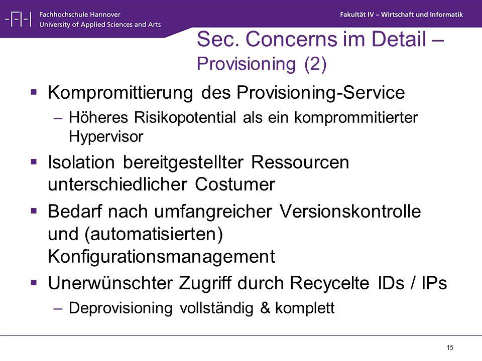 Sec. Concerns im Detail – Provisioning (2)