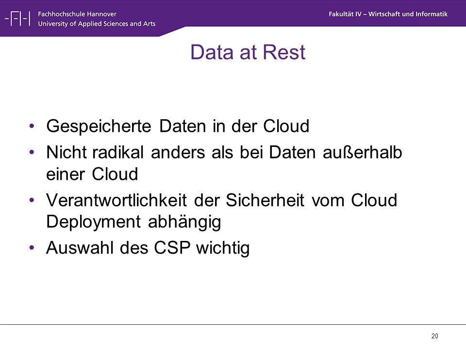 Data at Rest Gespeicherte Daten in der Cloud