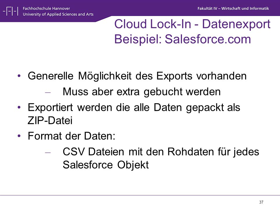 Cloud Lock-In - Datenexport Beispiel: Salesforce.com