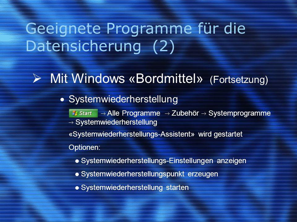 Geeignete Programme für die Datensicherung (2)