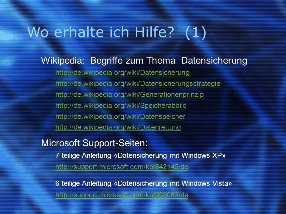 Wo erhalte ich Hilfe (1) Wikipedia: Begriffe zum Thema Datensicherung