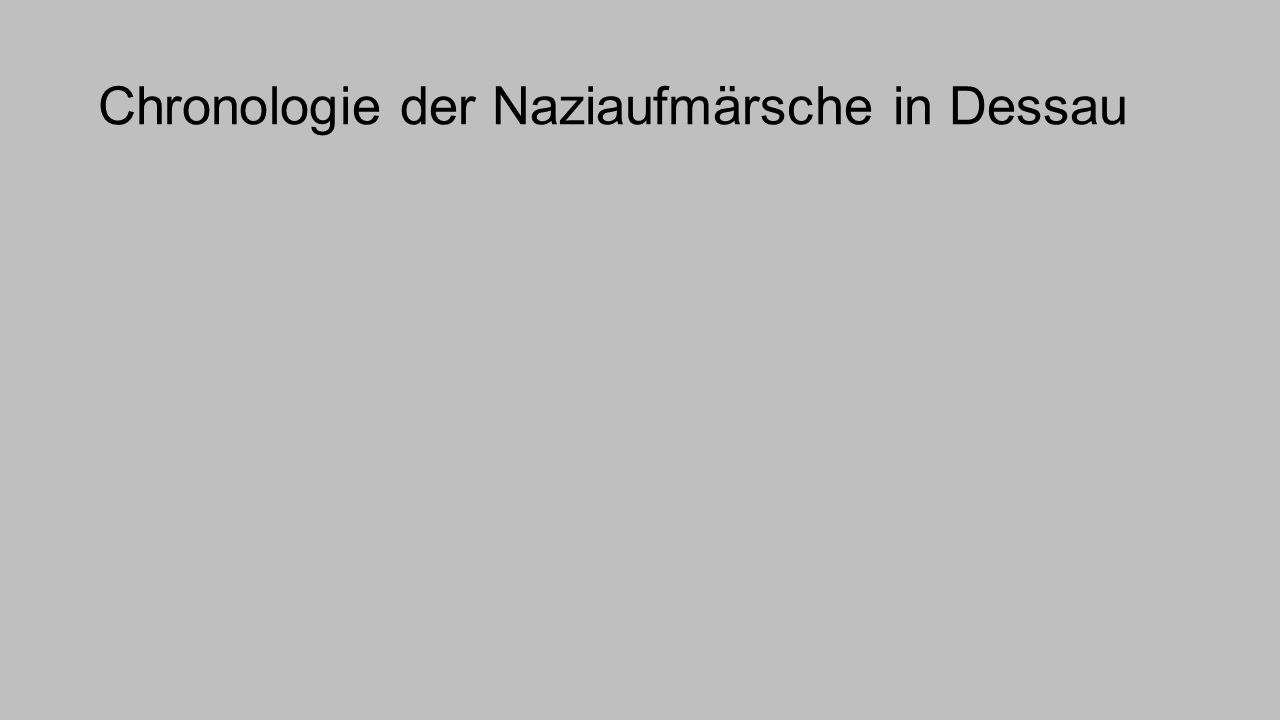 Chronologie der Naziaufmärsche in Dessau
