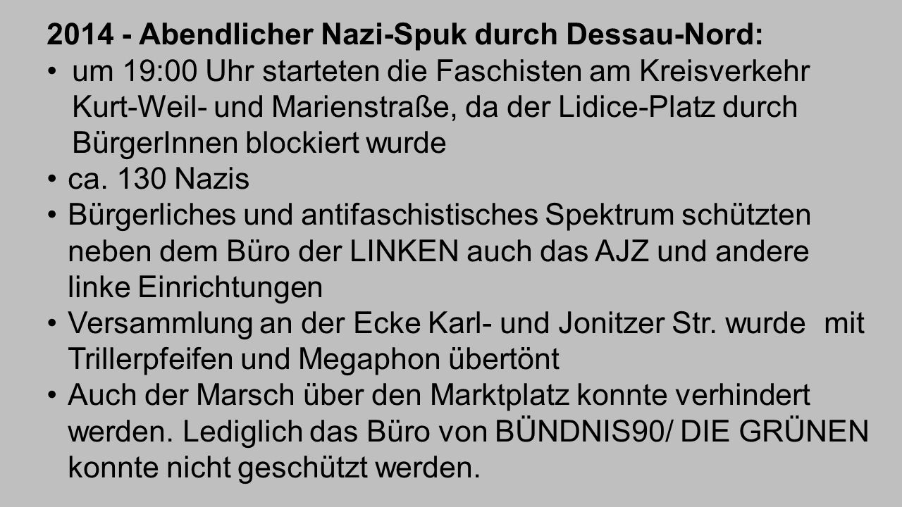 2014 - Abendlicher Nazi-Spuk durch Dessau-Nord: