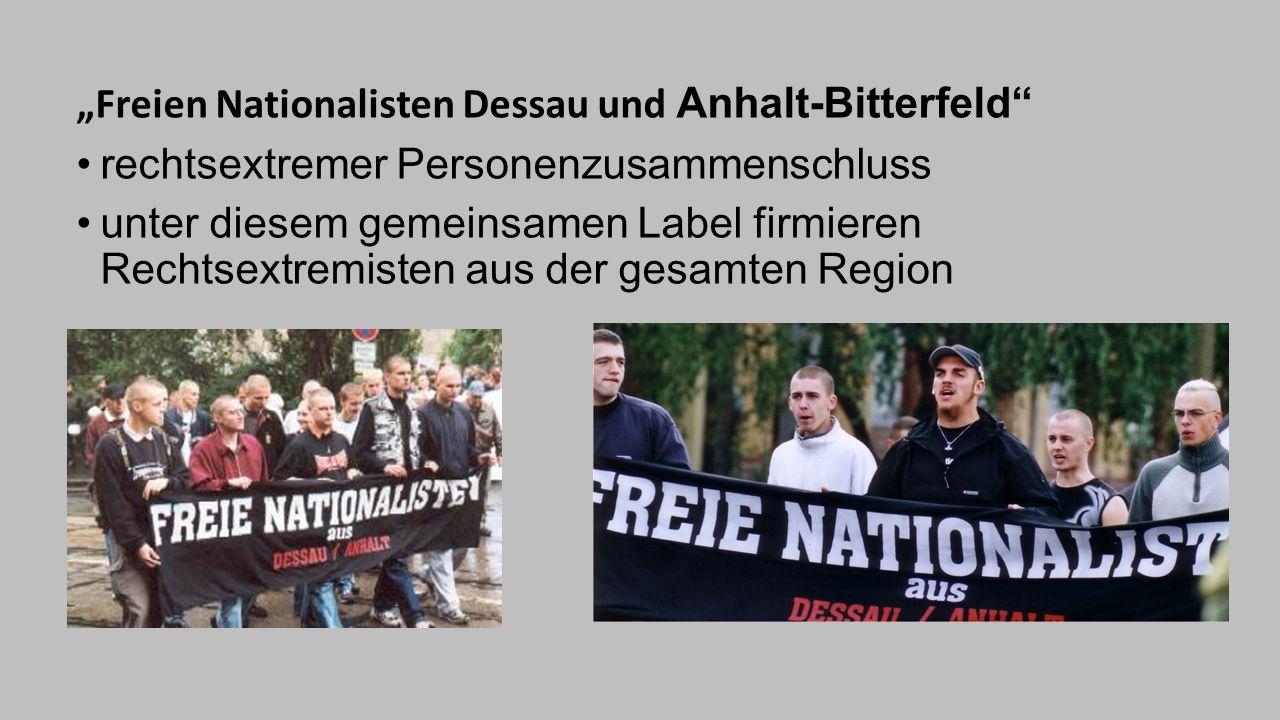 """""""Freien Nationalisten Dessau und Anhalt-Bitterfeld"""