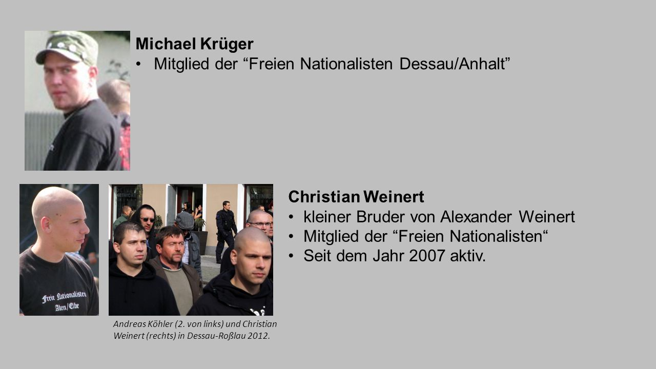 Mitglied der Freien Nationalisten Dessau/Anhalt