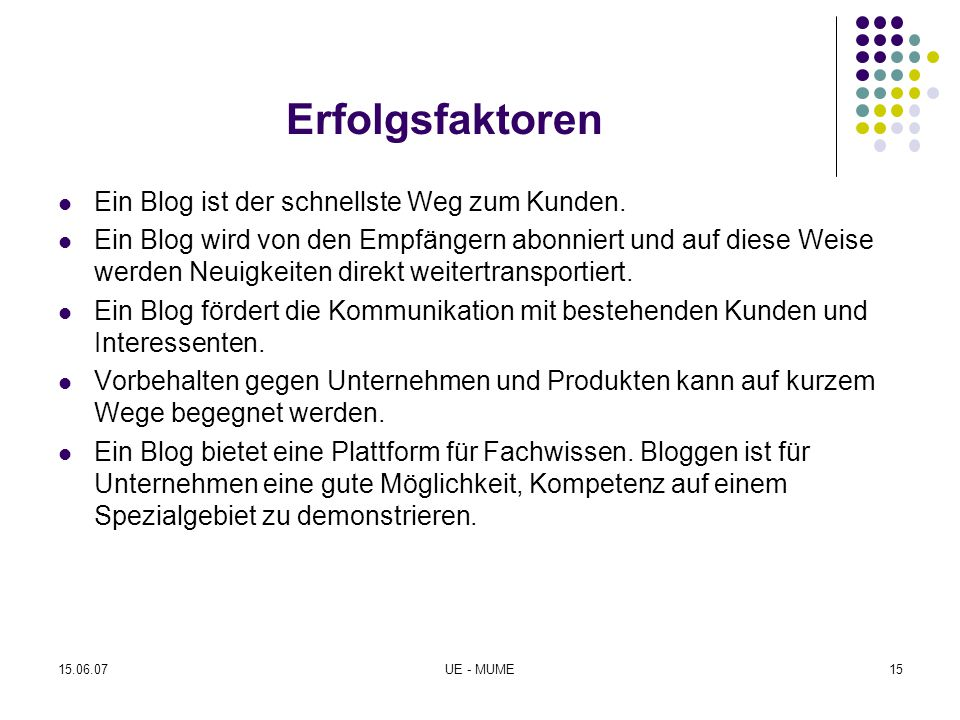 Erfolgsfaktoren Ein Blog ist der schnellste Weg zum Kunden.