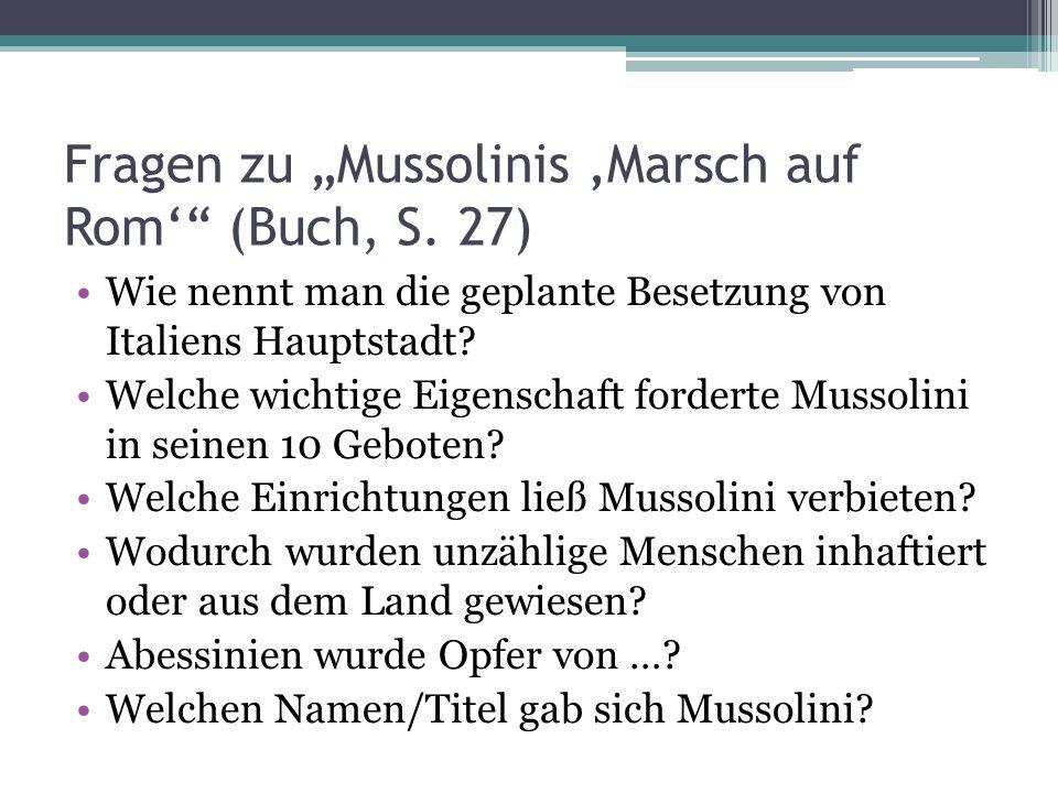 """Fragen zu """"Mussolinis 'Marsch auf Rom' (Buch, S. 27)"""