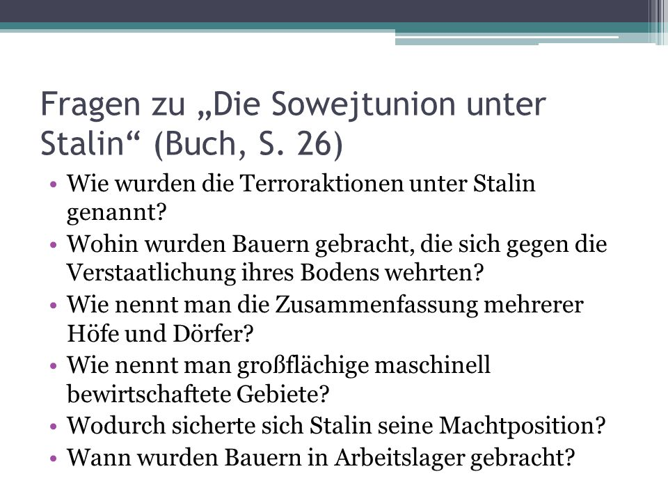 """Fragen zu """"Die Sowejtunion unter Stalin (Buch, S. 26)"""