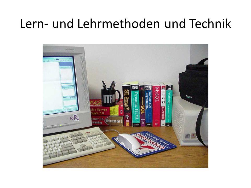 Lern- und Lehrmethoden und Technik