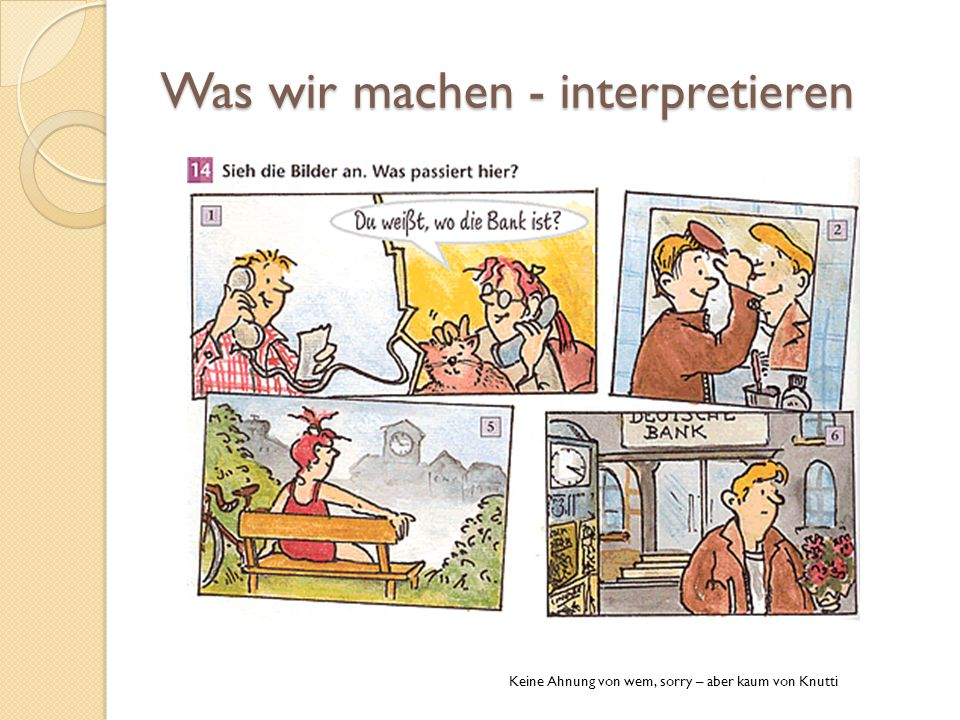 Was wir machen - interpretieren