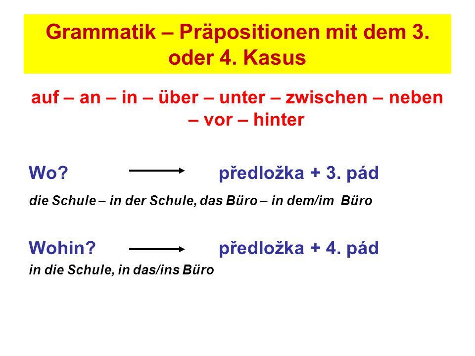 Grammatik – Präpositionen mit dem 3. oder 4. Kasus