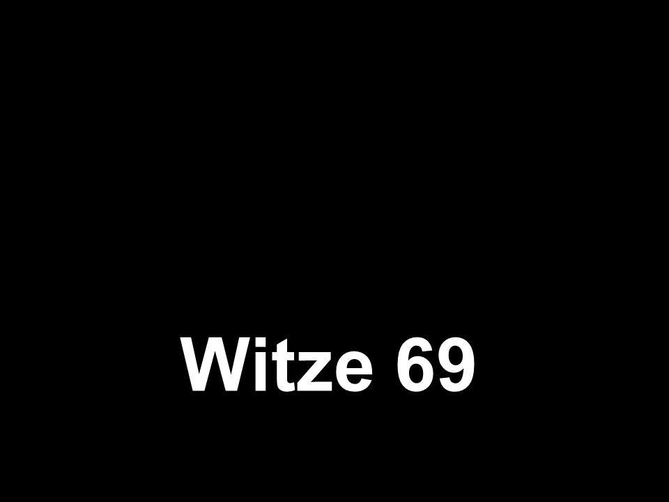 Witze 69