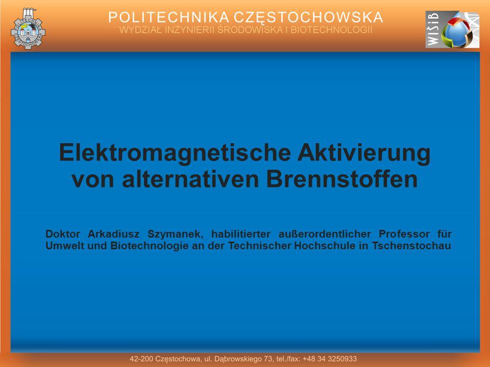 Elektromagnetische Aktivierung von alternativen Brennstoffen