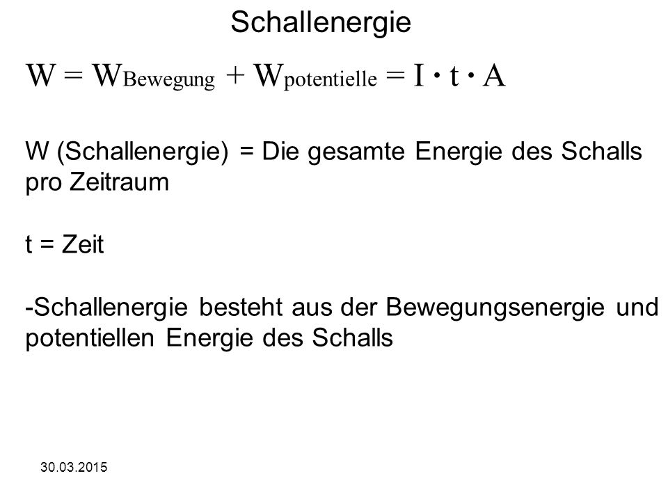W = WBewegung + Wpotentielle = I · t · A
