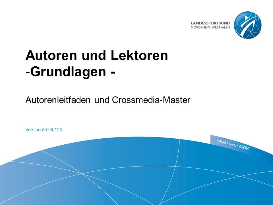 Grundlagen -  Autorenleitfaden und Crossmedia-Master